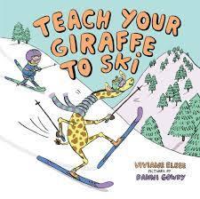 Teach Your Giraffe to Ski book