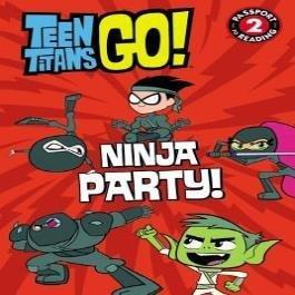 Teen Titans Go! (TM): Ninja Party! book
