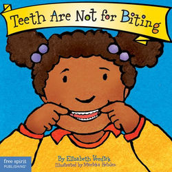 Teeth Are Not for Biting book