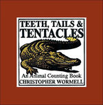 Teeth Tails and Tentacles book