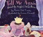 Tell Me Again About the Night I Was Born book