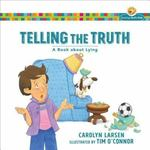 Telling the Truth: A Book about Lying book