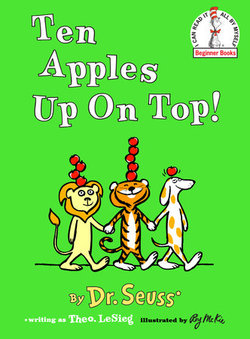Ten Apples Up on Top! book