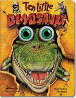 Ten Little Dinosaurs (Eyeball Animation): Board Book Edition (Board Book) book