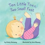 Ten Little Toes, Two Small Feet book