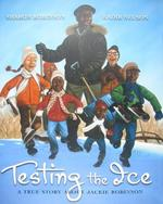 Testing the Ice: A True Story about Jackie Robinson book