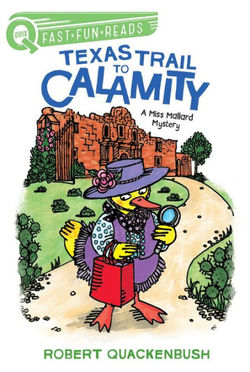 Texas Trail to Calamity: A Miss Mallard Mystery book