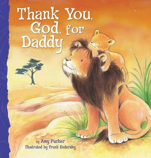 Thank You, God, for Daddy book