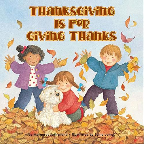 Thanksgiving Is for Giving Thanks! book