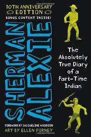 The Absolutely True Diary of a Part-Time Indian 10th Anniversary Edition book