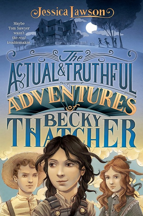The Actual & Truthful Adventures of Becky Thatcher book