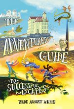 The Adventurer's Guide to Successful Escapes book