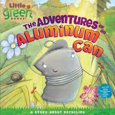 The Adventures of an Aluminum Can book