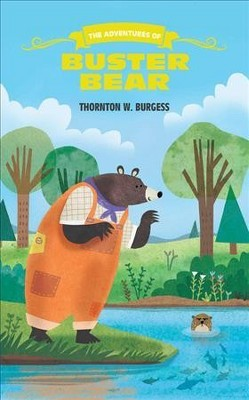 The Adventures of Buster Bear book