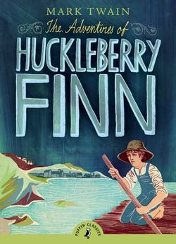The Adventures of Huckleberry Finn book