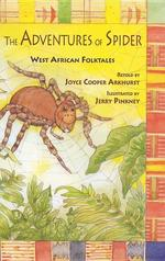 The Adventures of Spider: West African Folktales book