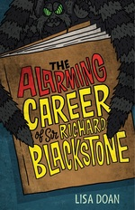 The Alarming Career of Sir Richard Blackstone book
