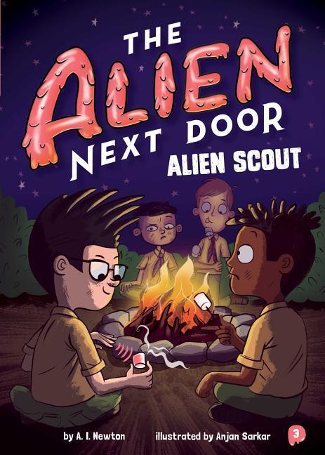The Alien Next Door 3: Alien Scout book