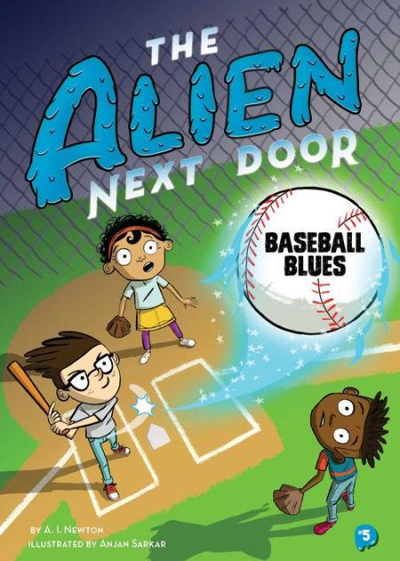 The Alien Next Door 5: Baseball Blues book