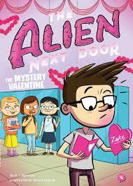 The Alien Next Door 6: The Mystery Valentine Book