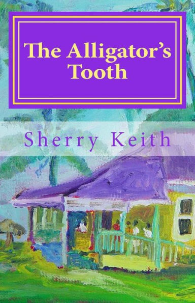 The Alligator's Tooth: Stories from Jamaica Book