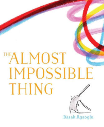 The Almost Impossible Thing book