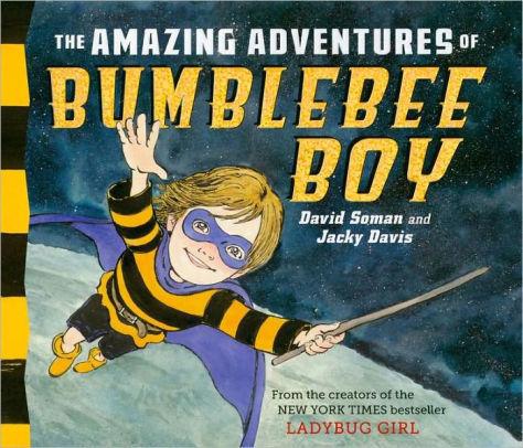 The Amazing Adventures of Bumblebee Boy book