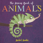 The Amicus Book of Animals book