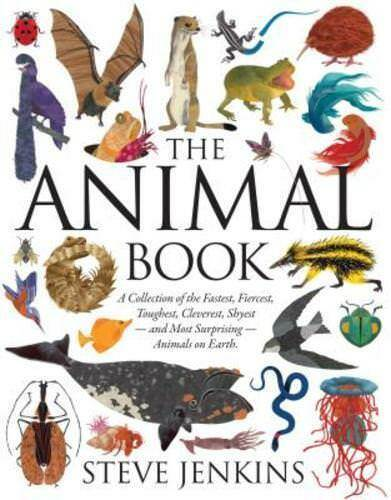 The Animal Book: A Collection of the Fastest, Fiercest, Toughest, Cleverest, Shyest_and Most Surprising_Animals on Earth (Boston Globe-Horn Book Honors (Awards)) book