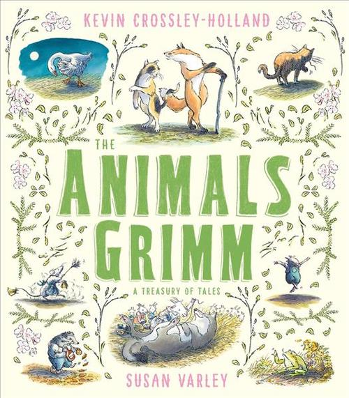 The Animals Grimm: a Treasury of Tales book