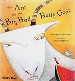 The Ant and the Big Bad Bully Goat book