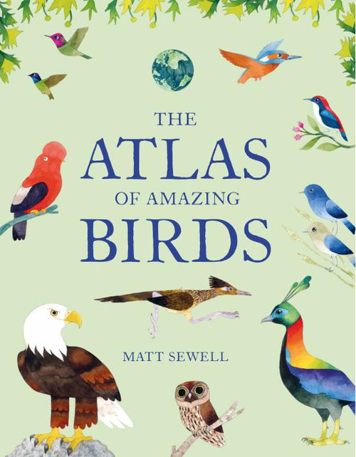 The Atlas of Amazing Birds book
