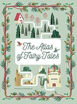 The Atlas of Fairy Tales book