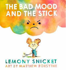 The Bad Mood and the Stick book