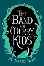The Band of Merry Kids book