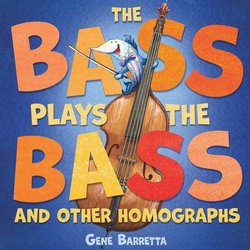 The Bass Plays the Bass and Other Homographs book