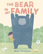 The Bear in My Family book
