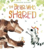 The Bear Who Shared book