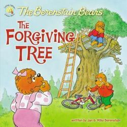 The Berenstain Bears and the Forgiving Tree Book