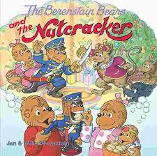 The Berenstain Bears and the Nutcracker book