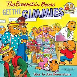 The Berenstain Bears Get the Gimmies book