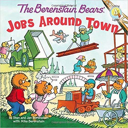 The Berenstain Bears: Jobs Around Town book