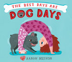The Best Days Are Dog Days book