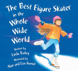 The Best Figure Skater in the Whole Wide World book