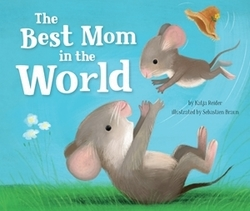 The Best Mom in the World! book