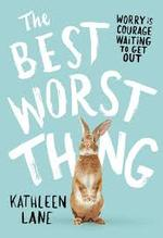 The Best Worst Thing book