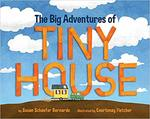 The Big Adventures of Tiny House book