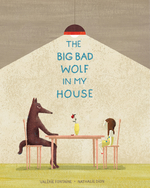 The Big Bad Wolf in My House book