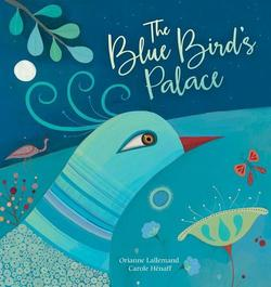 The Blue Bird's Palace book