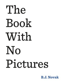 The Book with No Pictures book